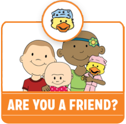 Are you a friend?