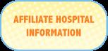 affiliate hospital information